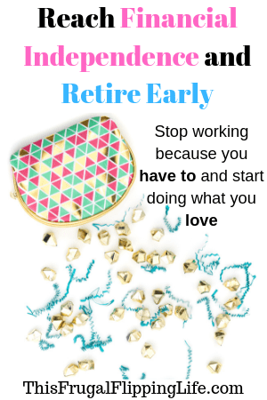 Reach Financial Independence and Retire Early - This Frugal
